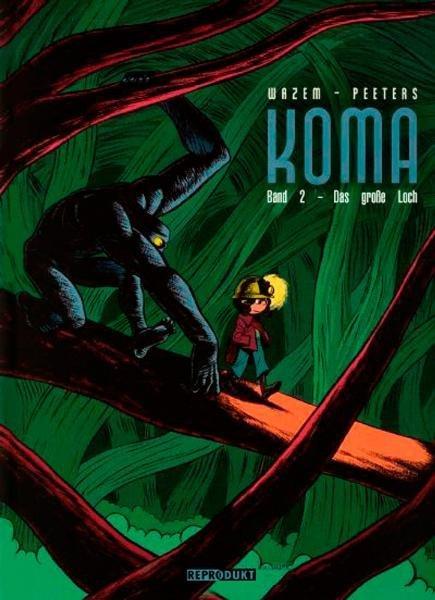 Koma - 2. Das große Loch