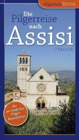 Die Pilgerreise nach Assisi
