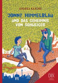 Jonny Himmelblau und das Geheimnis von Schweiger