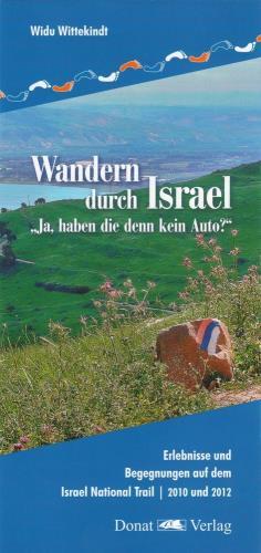 Wandern durch Israel - Ja, haben die denn kein Auto?