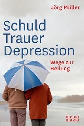 Schuld, Trauer, Depression