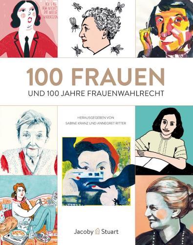 100 Frauen und 100 Jahre Frauenwahlrecht