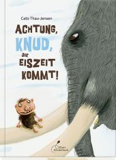 Achtung, Knud, die Eiszeit kommt!