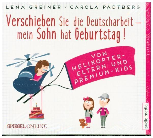 Verschieben Sie die Deutscharbeit - mein Sohn hat Geburtstag