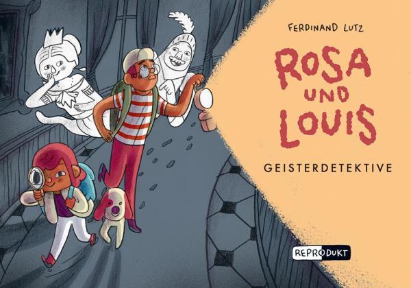 Rosa und Louis - Geisterdetektive