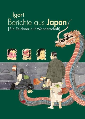 Berichte aus Japan - [Ein Zeichner auf Wanderschaft]