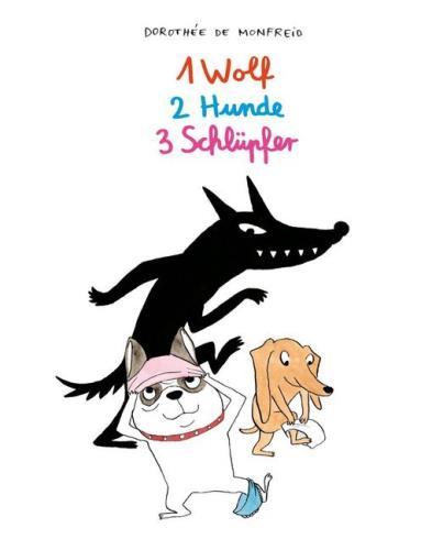 1 Wolf, 2 Hunde, 3 Schlüpfer
