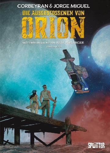 Die Ausgestoßenen von Orion - Erstes Buch