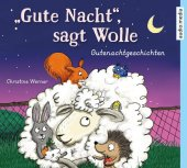 """""""Gute Nacht"""", sagt Wolle"""