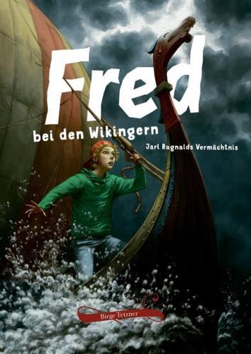 Fred bei den Wikingern - Jarl Ragnalds Vermächtnis