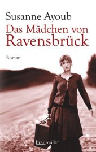 Das Mädchen von Ravensbrück
